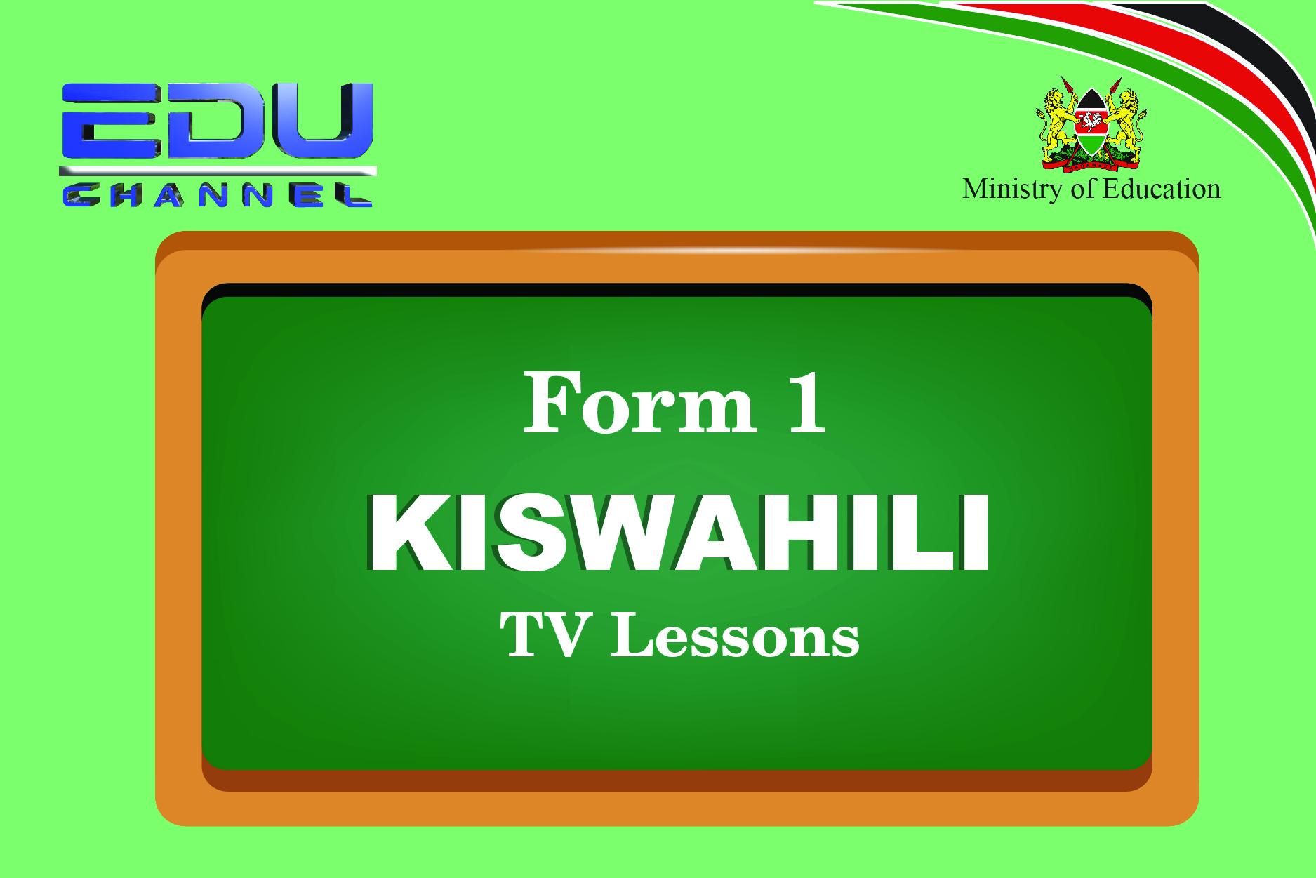 Form 1 Kiswahili Lesson 3: Viambishi Awali