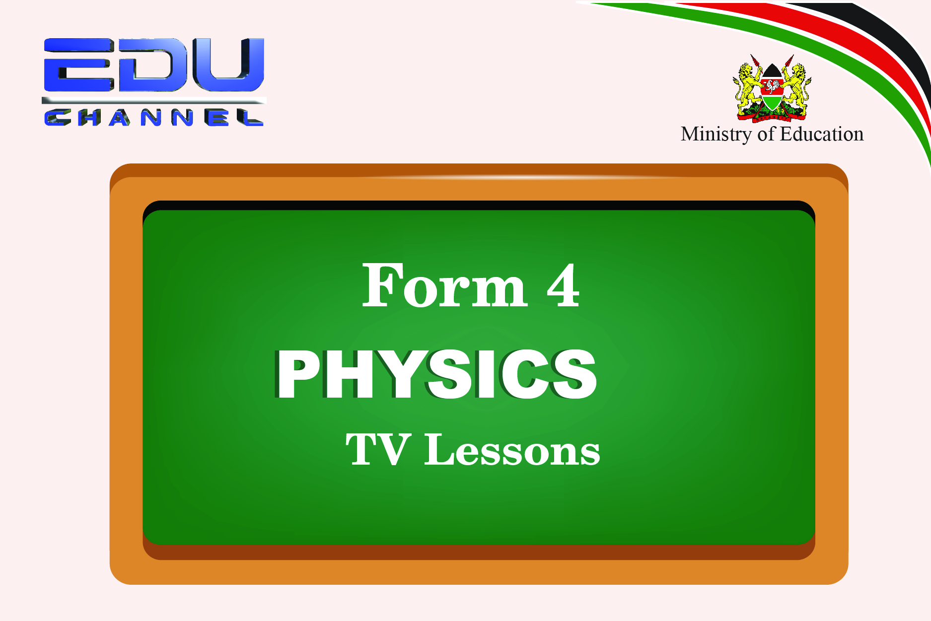 Form 4 physics Lesson 8: Cathode  rays